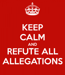 Keep calm and refute all allegations